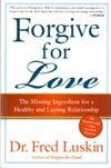 Luskin: Forgive for Love
